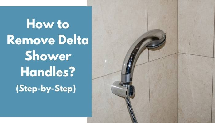 how to remove delta shower handles