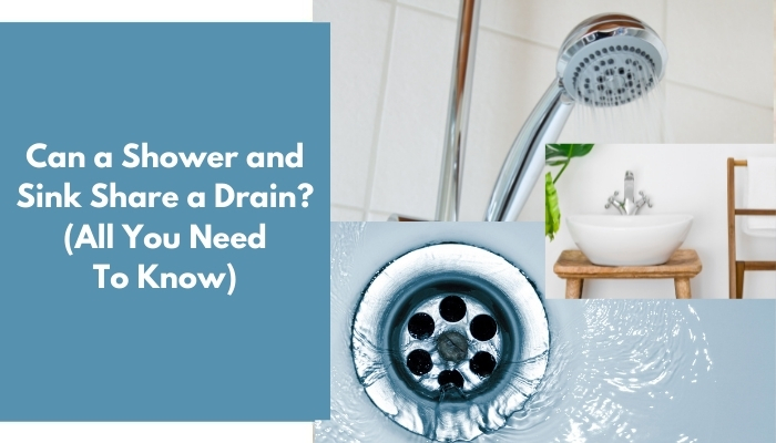 Can a Shower and Sink Share a Drain